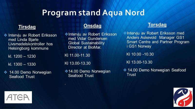 Vårt program på Aqua Nor.